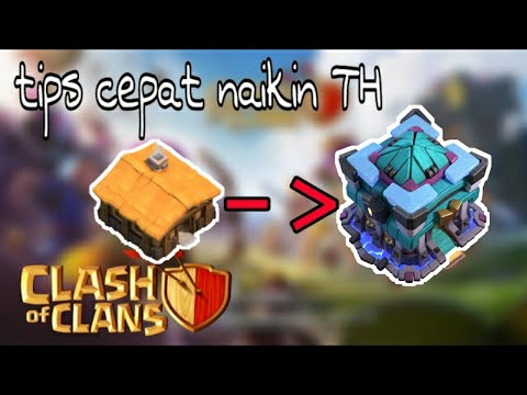 Video Cara Cepat Naikin Th + Max-in Base COC | NO HACK, NO MODS | COC INDONESIA