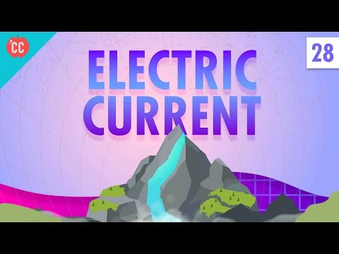 Electric Current: Crash Course Physics #28