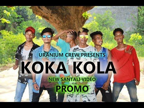 Koka Kola Promo New Santali Video Song 2019 Cover By Uranium Crew