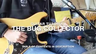 The Bug Collector | Guitar Tutorial