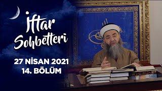 İftar Sohbetleri 2021 - 14. Bölüm