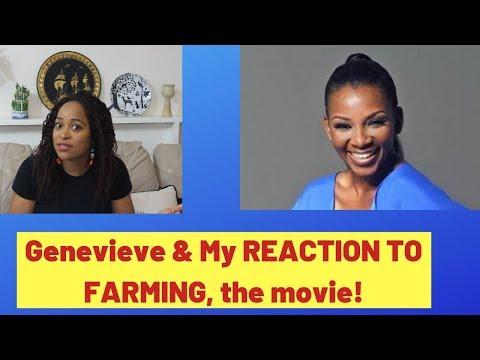 Nollywood's Genevieve Nnaji   FARMING, The Movie   #REACTION