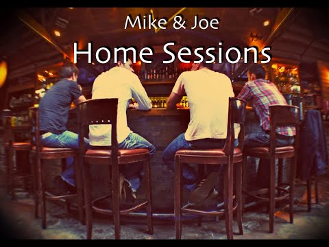 Back to Home - a Mike & Joe original (Home Sessions)
