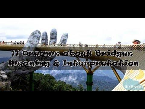 #59 Dreams about Bridges - Meaning Interpretation
