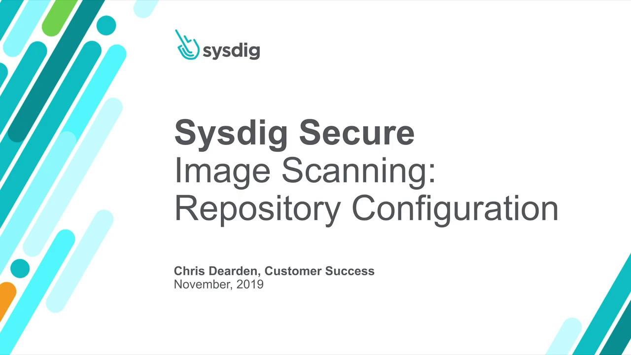 Sysdig Secure 101 イメージスキャン:リポジトリの設定