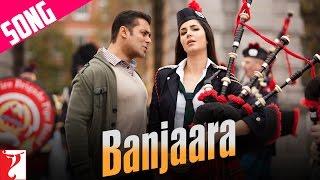 Banjaara Song | Ek Tha Tiger | Salman Khan | Katrina Kaif