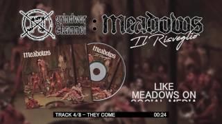 MEADOWS - Il Risveglio [OFFICIAL ALBUM STREAM] (2017)