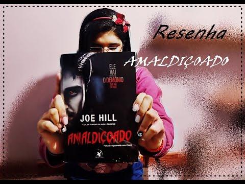 RESENHA: Amaldiçoado | Joe Hill | Desafio Halloween Literário 2015