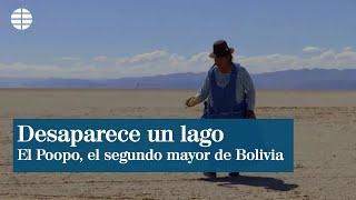 El segundo mayor lago de Bolivia desaparece y puede que no vuelva