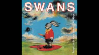 Swans - Love Will Save You