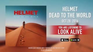 """Helmet - """"Look Alive"""" Preview"""