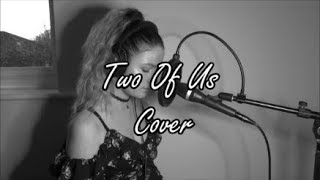 Louis Tomlinson   Two Of Us (Cover)