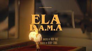 D.A.M.A - Ela