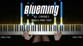IU   Blueming   Piano Cover By Pianella Piano