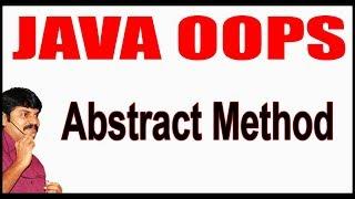 Java Tutorials || Java OOPS  ||   Abstract Method  || by Durga sir