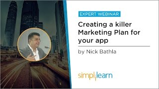 Creating A Killer Marketing Plan For Your App | Mobile Marketing Tutorial | Simplilearn