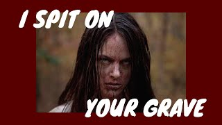 girl power or exploitation? // i spit on your grave