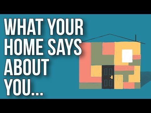 What Your Home Says About You…
