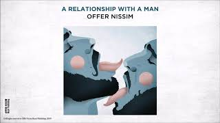 A Relationship With A Man (Audio) - Offer Nissim  (Video)