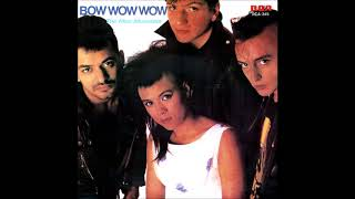 "Bow Wow Wow - Aphrodisiac (Single Remix) (B side of The Man Mountain 7"", 1983)"