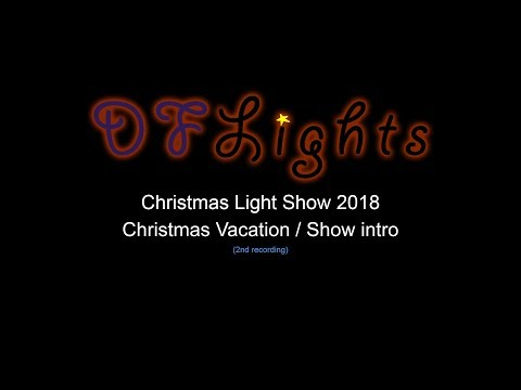 TWW - Christmas Vacation (my show intro 2018)
