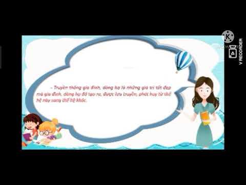 GDCD 6_Chủ đề 1: Tự hào về truyền thống gia đình và dòng họ( Tiết 1)