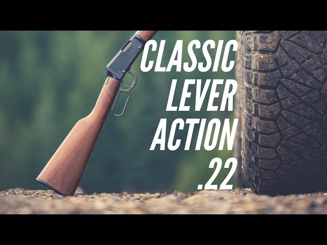 The Classic Lever Action .22