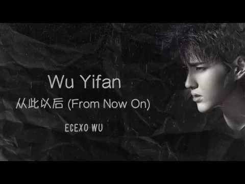 Wu Yifan (Kris Wu) - From Now On 从此以后 // Sweet Sixteen OST