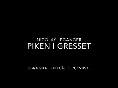 """Nicolay Leganger spiller """"Piken i gresset"""" på Ogna Scene"""