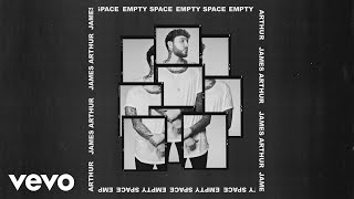 James Arthur   Empty Space (Official Audio)
