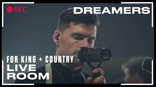 "For King & Country ""Dreamers"" (Official Live Room Session)"