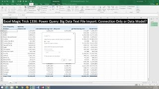 Excel Magic Trick 1336: Power Query: Import Big Data Text Files: Connection Only or Data Model?
