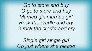 16 Horsepower - Single Girl Lyrics