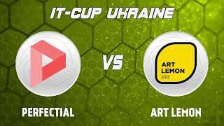 LIVE | Perfectial (Львів) - Art Lemon (Харків) (ІТ-Кубок України, Львів 2019)