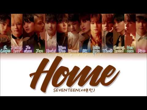 SEVENTEEN (세븐틴) - Home (Color Coded Lyrics Eng/Rom/Han/가사)