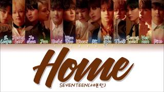 Gambar cover SEVENTEEN (세븐틴) - Home (Color Coded Lyrics Eng/Rom/Han/가사)