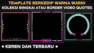 Mentahan Bingkai atau Border Video Literasi Quotes Kinemaster || Kumpulan Template Spectrum Terbaru