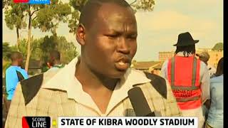 Kibra Woodly Stadium is in a pathetic state