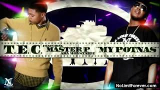 T.E.C. Featuring Master P aka Monstahh - MY POTNAS