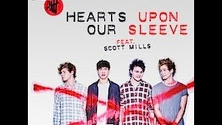 Hearts Upon Our Sleeve - 5 Seconds Of Summer feat. Scott Mills