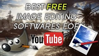 Best FREE Image Editing Software For YouTube | YouTube Thumbnails | Photoshop Alternative