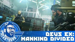 NichBoy Plays: Deus Ex: Mankind Divided