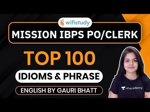 IBPS PO/Clerk | English by Gauri Bhatt | Top 100 Idioms & Phrases