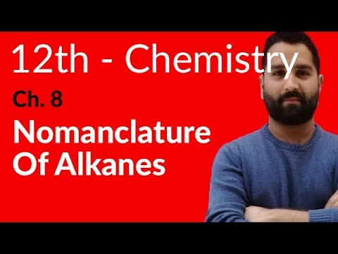 Fsc Chemistry book 2, Ch 8 - Nomenclature of Alkanes - 12th Class Chemistry