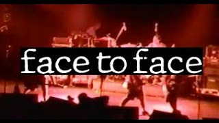 FACE TO FACE no authority 1995 Montreal