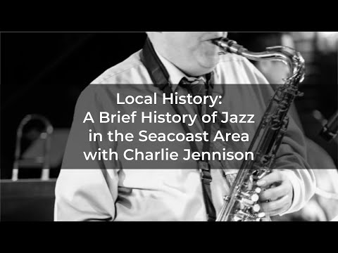 Local History: A Brief History of Jazz In The Seacoast Area