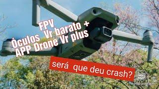 Primeiro vôo FPV do mavic air2 com óculos barado e app Drone VR+ #Vlogaereo