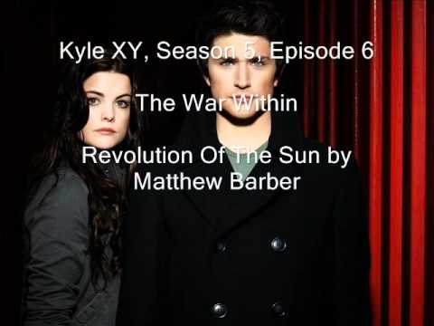 Kyle XY Season 5 Episode 6, The War Within, Revolution of the Sun