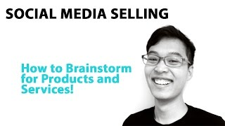 Product 2 - How to Brainstorm and Think of New Products and Services for Your Business