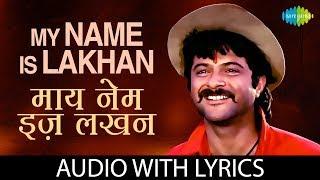 My Name Is Lakhan  Mohd Aziz, Anuradha Paudwal, Nitin Mukesh
